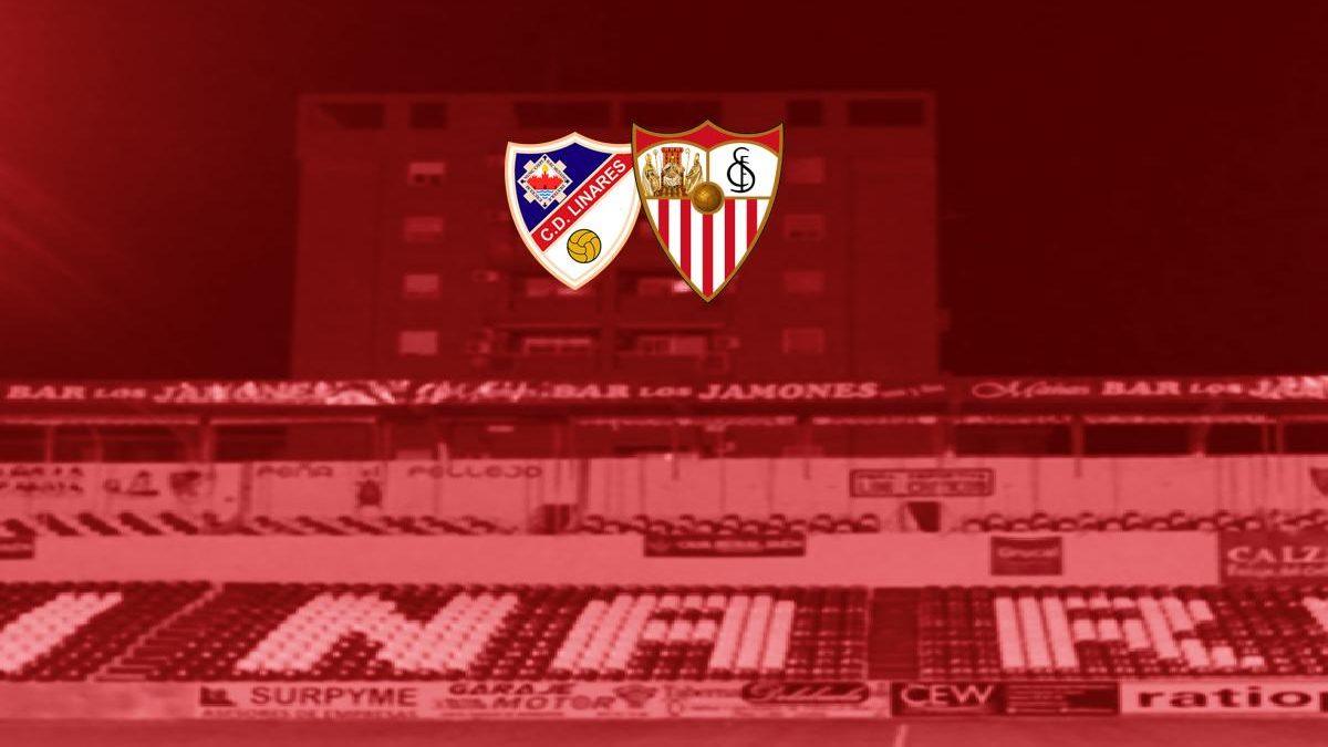 Previa | Linares Deportivo – Sevilla FC