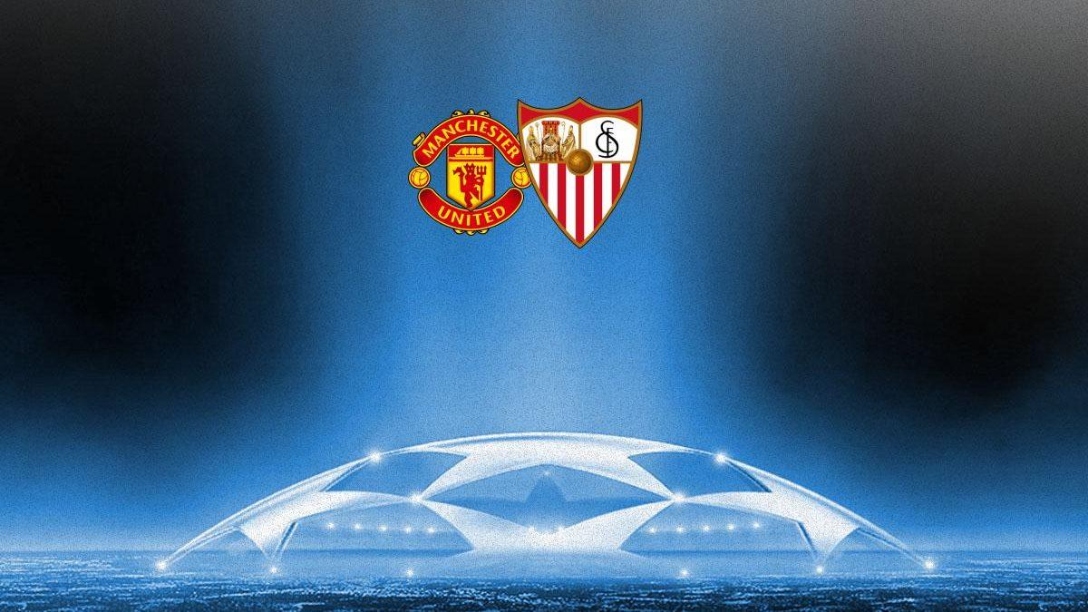 Previa | Manchester United FC – Sevilla FC