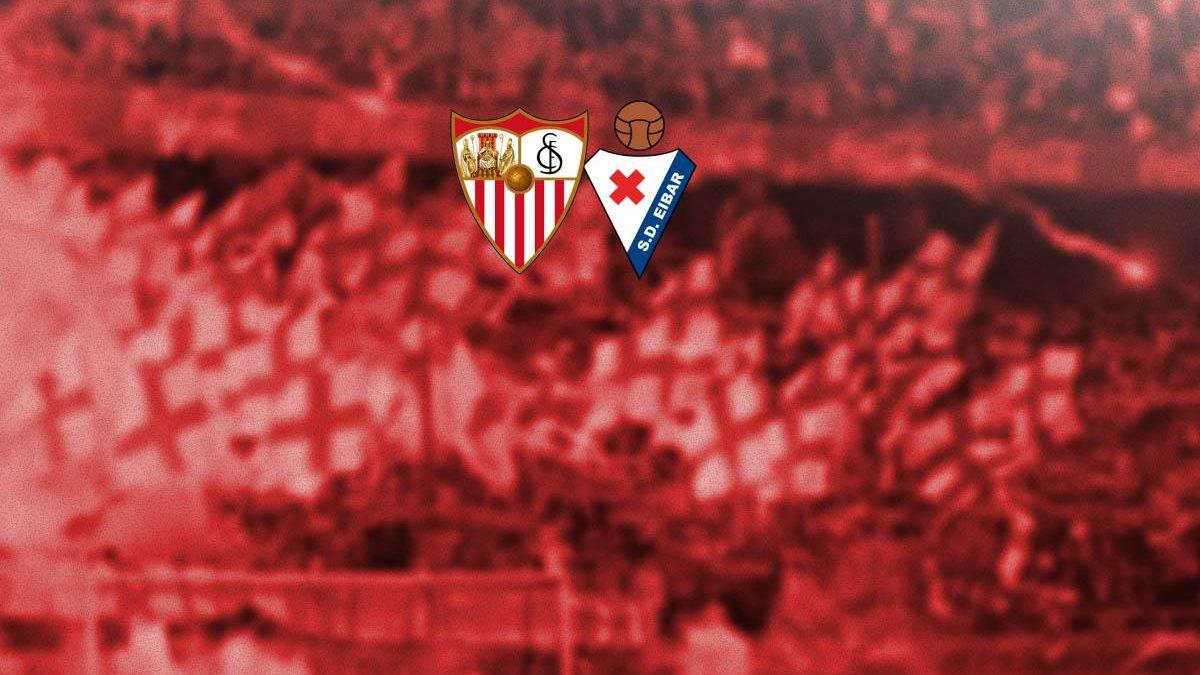 Previa | Sevilla FC – SD Eibar