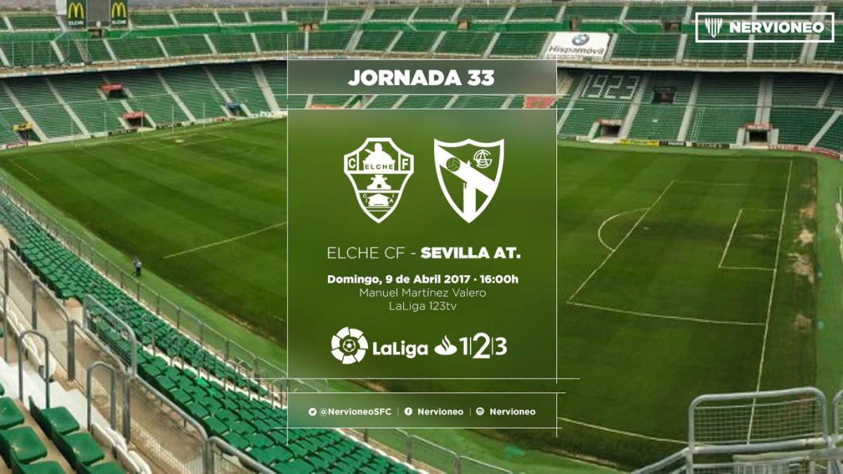 Previa | Elche CF – Sevilla Atlético