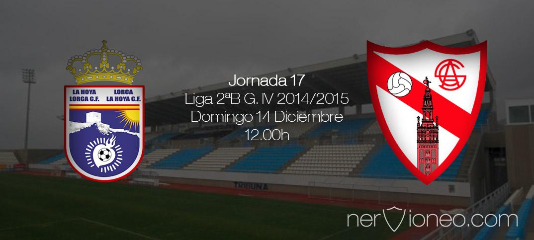 Previa   La Hoya Lorca – Sevilla Atlético