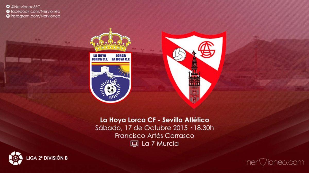 Previa | La Hoya Lorca – Sevilla Atlético
