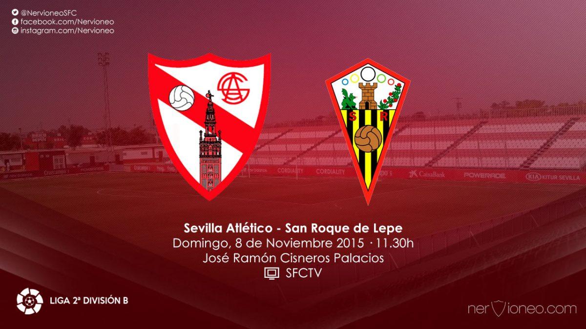 Previa | Sevilla Atlético – San Roque de Lepe