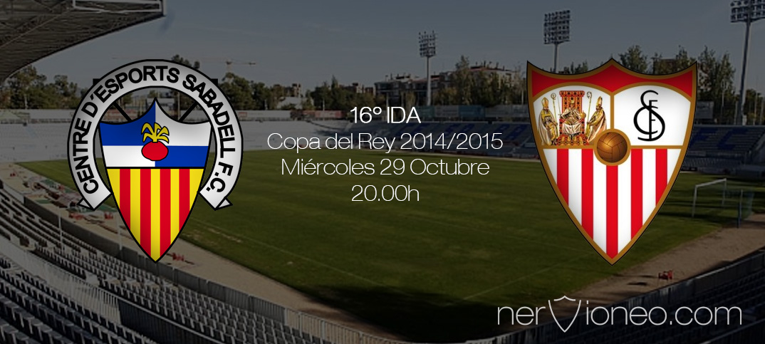 Previa | CE Sabadell – Sevilla FC