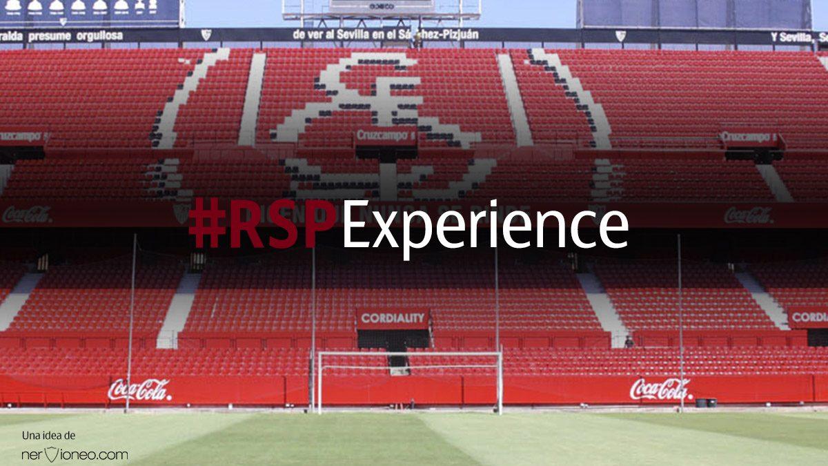 #RSPExperience: Comparte tu primer partido en el Sánchez-Pizjuán