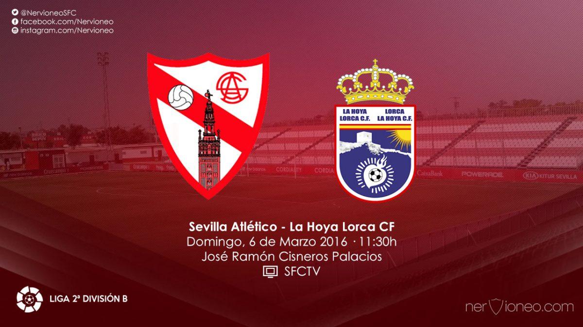 Previa | Sevilla Atlético – La Hoya Lorca CF