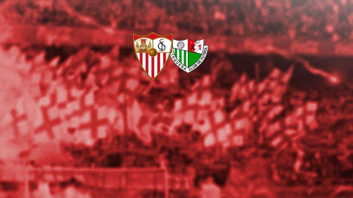 Previa | Sevilla FC – Antequera CF