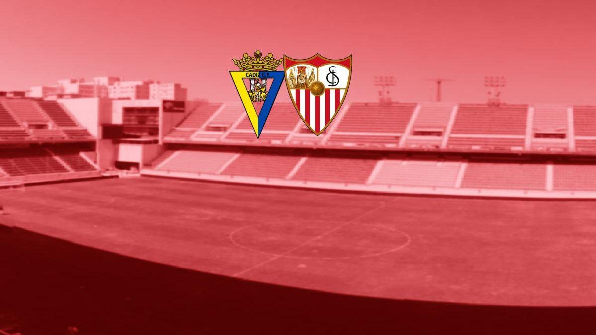Previa | Cádiz CF – Sevilla FC