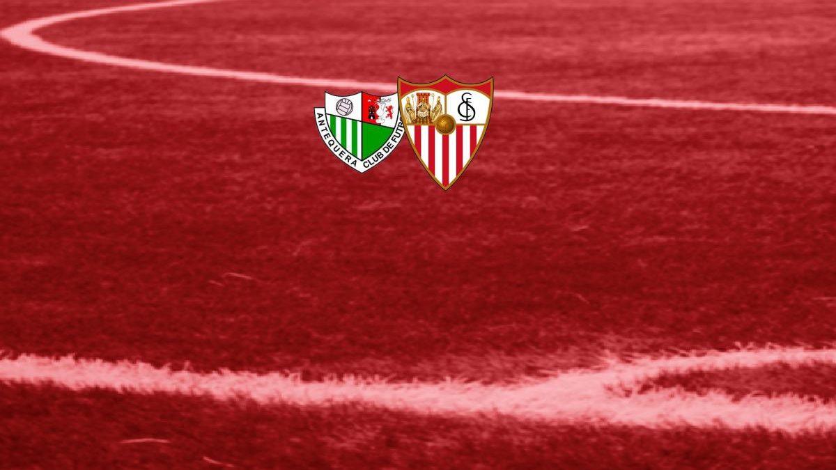 Previa | Antequera CF – Sevilla FC