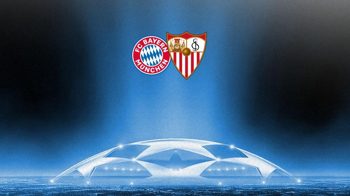 Previa   FC Bayern Múnich – Sevilla FC