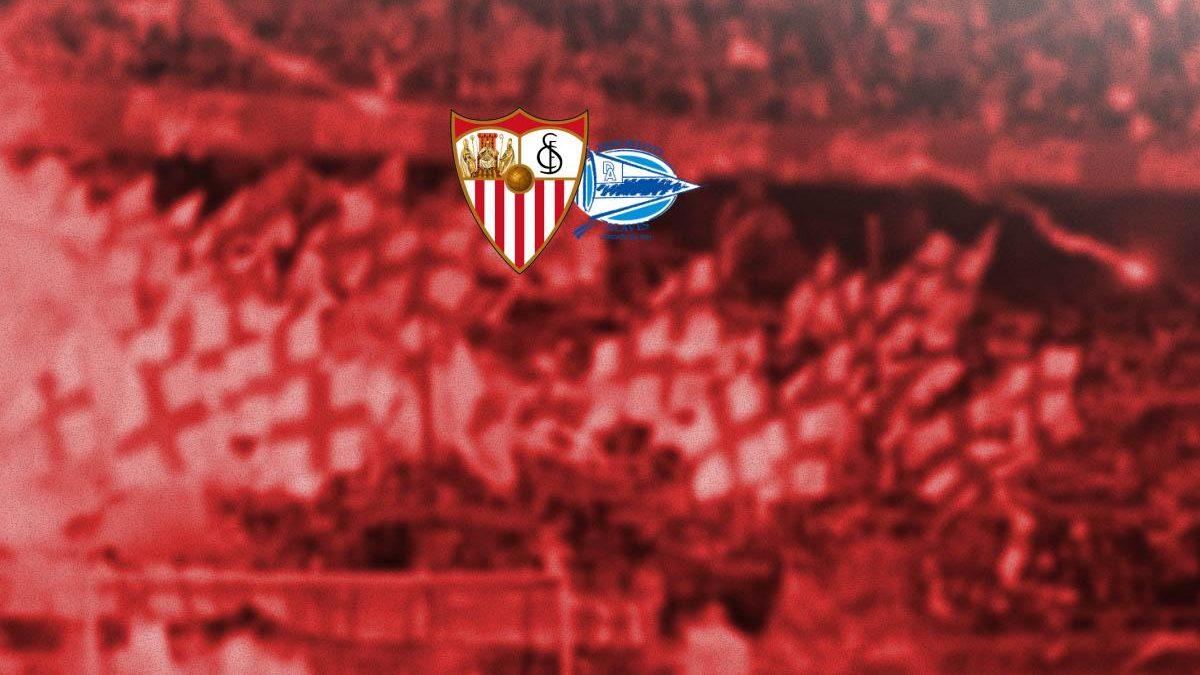 Previa | Sevilla FC – Deportivo Alavés