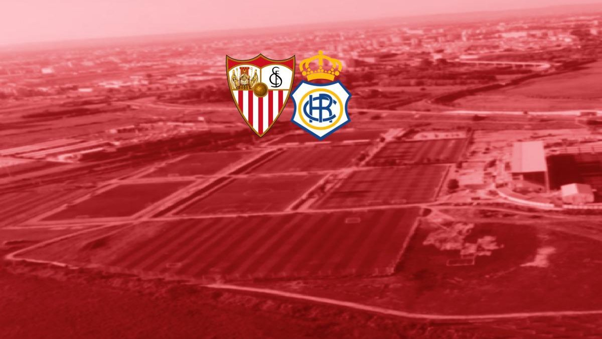 Previa | Sevilla FC – RC Recreativo de Huelva
