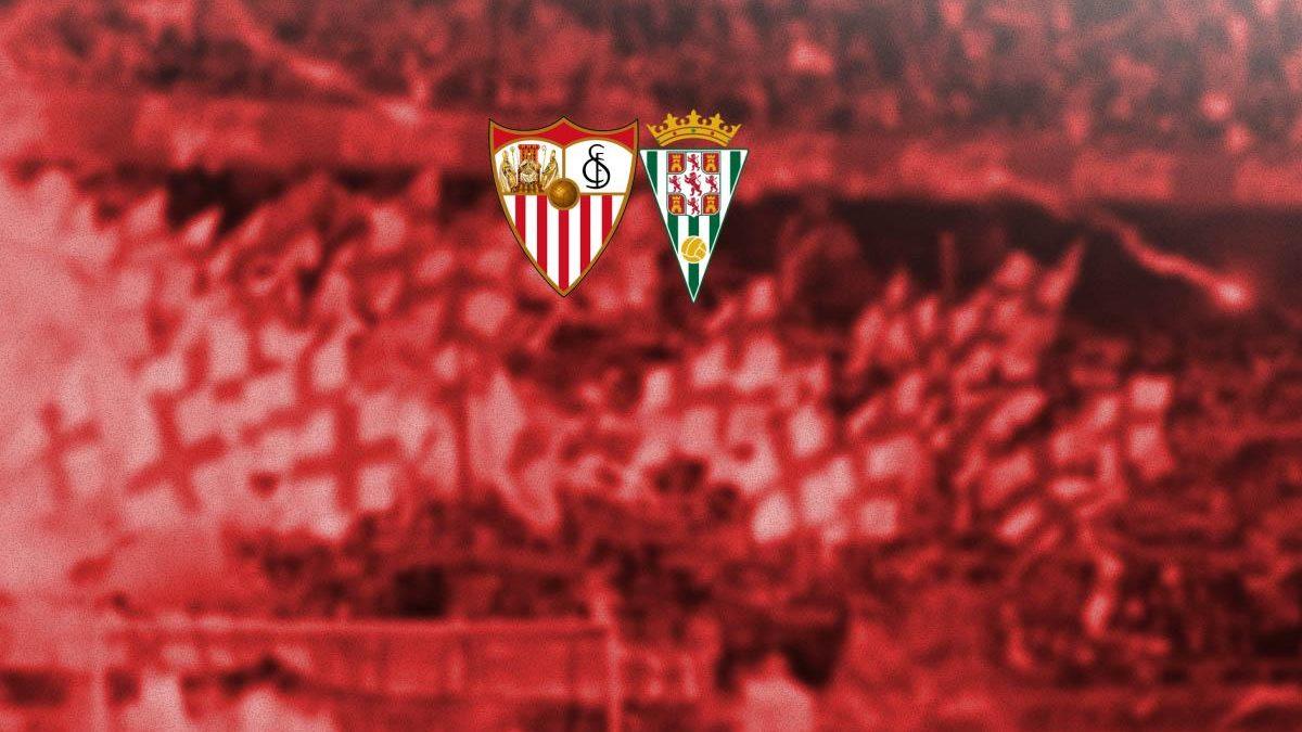 Previa | Sevilla FC – Córdoba CF