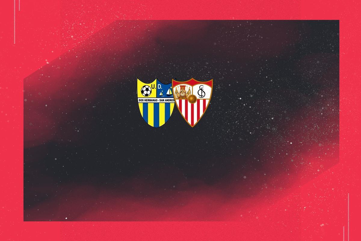Previa | UD Dos Hermanas San Andrés - Sevilla FC - Nervioneo.com